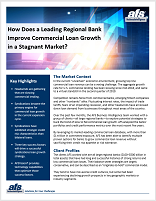 Improve Commercial Loan Growth in a Stagnant Market