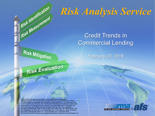 RMA/AFS Credit Trends in  Commercial Lending