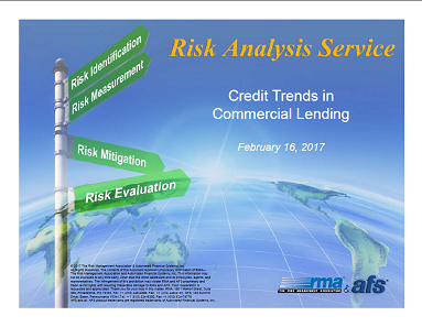 RMA/AFS 1Q2017 Credit Trends in Commercial Lending